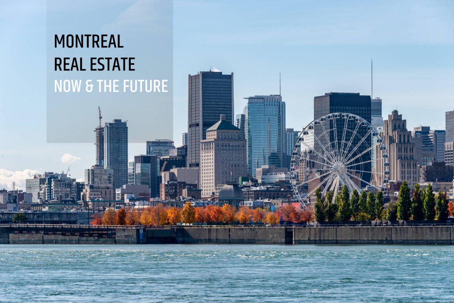 montreal_real_estate_now_future_feature_image