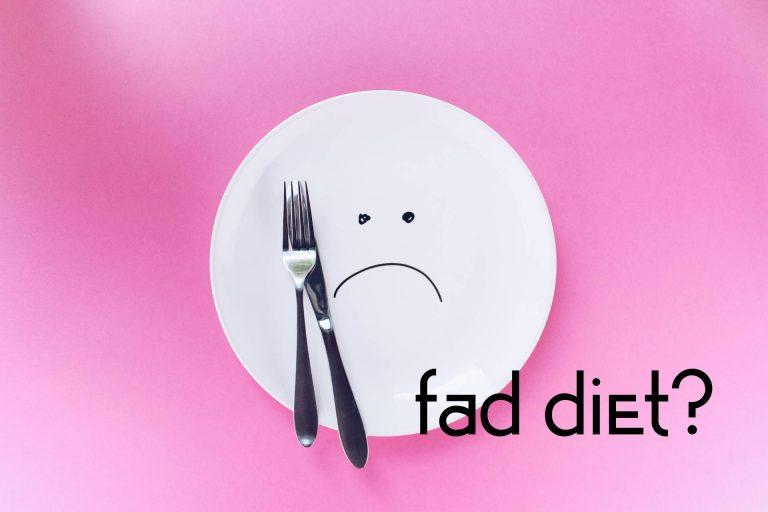 Fad diet?